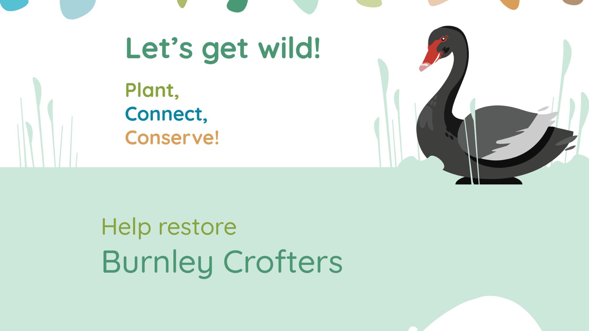 Let's get wild Burnley Crofters