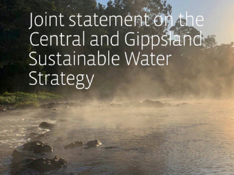 Cover –  Joint statement on the Central and Gippsland Sustainable Water Strategy